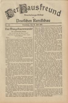Der Hausfreund : Unterhaltungs-Beilage zur Deutschen Rundschau. 1932, Nr. 167 (24 Juli)