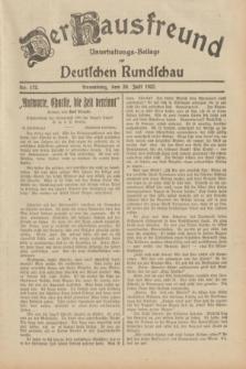 Der Hausfreund : Unterhaltungs-Beilage zur Deutschen Rundschau. 1932, Nr. 172 (30 Juli)