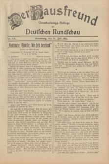 Der Hausfreund : Unterhaltungs-Beilage zur Deutschen Rundschau. 1932, Nr. 173 (31 Juli)