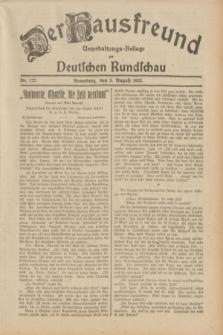 Der Hausfreund : Unterhaltungs-Beilage zur Deutschen Rundschau. 1932, Nr. 177 (5 August)