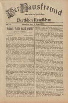 Der Hausfreund : Unterhaltungs-Beilage zur Deutschen Rundschau. 1932, Nr. 181 (10 August)