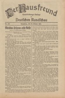 Der Hausfreund : Unterhaltungs-Beilage zur Deutschen Rundschau. 1932, Nr. 250 (30 Oktober)