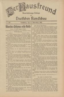 Der Hausfreund : Unterhaltungs-Beilage zur Deutschen Rundschau. 1932, Nr. 259 (11 November)