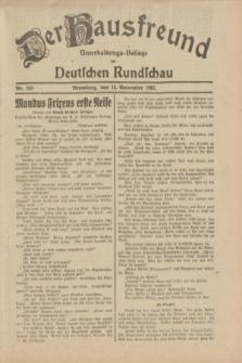 Der Hausfreund : Unterhaltungs-Beilage zur Deutschen Rundschau. 1932, Nr. 263 (16 November)