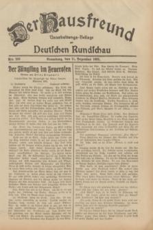 Der Hausfreund : Unterhaltungs-Beilage zur Deutschen Rundschau. 1932, Nr. 300 (31 Dezember)