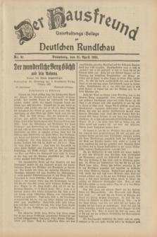 Der Hausfreund : Unterhaltungs-Beilage zur Deutschen Rundschau. 1933, Nr. 91 (21 April)