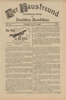 Der Hausfreund : Unterhaltungs-Beilage zur Deutschen Rundschau. 1933, Nr. 193 (25 August)