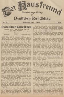 Der Hausfreund : Unterhaltungs-Beilage zur Deutschen Rundschau. 1935, Nr. 77 (2 April)