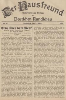 Der Hausfreund : Unterhaltungs-Beilage zur Deutschen Rundschau. 1935, Nr. 81 (6 April)