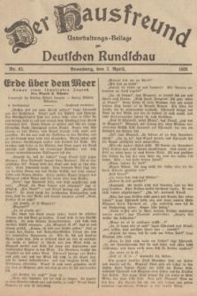 Der Hausfreund : Unterhaltungs-Beilage zur Deutschen Rundschau. 1935, Nr. 82 (7 April)