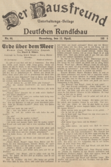 Der Hausfreund : Unterhaltungs-Beilage zur Deutschen Rundschau. 1935, Nr. 86 (12 April)