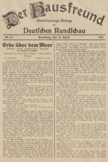 Der Hausfreund : Unterhaltungs-Beilage zur Deutschen Rundschau. 1935, Nr. 87 (13 April)