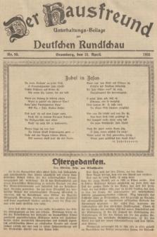Der Hausfreund : Unterhaltungs-Beilage zur Deutschen Rundschau. 1935, Nr. 93 (21 April)