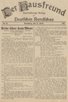 Der Hausfreund : Unterhaltungs-Beilage zur Deutschen Rundschau. 1935, Nr. 95 (25 April)