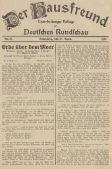 Der Hausfreund : Unterhaltungs-Beilage zur Deutschen Rundschau. 1935, Nr. 97 (27 April)