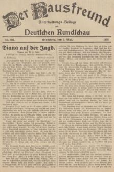 Der Hausfreund : Unterhaltungs-Beilage zur Deutschen Rundschau. 1935, Nr. 102 (3 Mai)