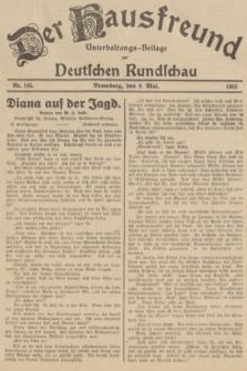 Der Hausfreund : Unterhaltungs-Beilage zur Deutschen Rundschau. 1935, Nr. 105 (8 Mai)