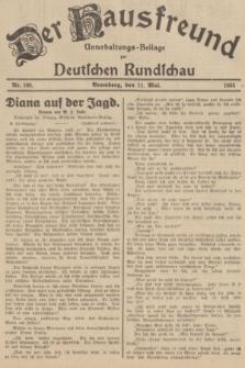 Der Hausfreund : Unterhaltungs-Beilage zur Deutschen Rundschau. 1935, Nr. 108 (11 Mai)