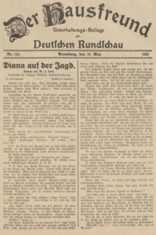 Der Hausfreund : Unterhaltungs-Beilage zur Deutschen Rundschau. 1935, Nr. 114 (18 Mai)