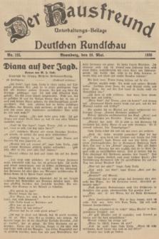 Der Hausfreund : Unterhaltungs-Beilage zur Deutschen Rundschau. 1935, Nr. 122 (28 Mai)