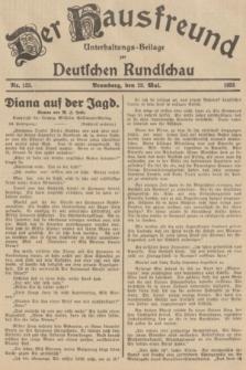 Der Hausfreund : Unterhaltungs-Beilage zur Deutschen Rundschau. 1935, Nr. 123 (29 Mai)