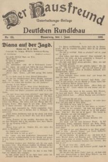 Der Hausfreund : Unterhaltungs-Beilage zur Deutschen Rundschau. 1935, Nr. 125 (1 Juni)
