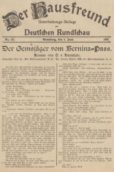 Der Hausfreund : Unterhaltungs-Beilage zur Deutschen Rundschau. 1935, Nr. 127 (4 Juni)