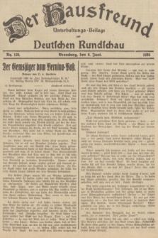 Der Hausfreund : Unterhaltungs-Beilage zur Deutschen Rundschau. 1935, Nr. 129 (6 Juni)