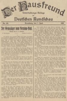 Der Hausfreund : Unterhaltungs-Beilage zur Deutschen Rundschau. 1935, Nr. 130 (7 Juni)