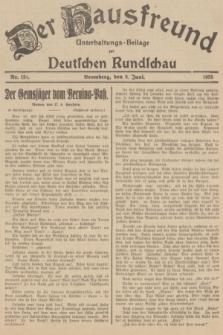 Der Hausfreund : Unterhaltungs-Beilage zur Deutschen Rundschau. 1935, Nr. 131 (8 Juni)