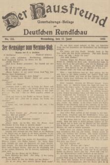 Der Hausfreund : Unterhaltungs-Beilage zur Deutschen Rundschau. 1935, Nr. 133 (12 Juni)
