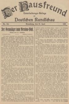 Der Hausfreund : Unterhaltungs-Beilage zur Deutschen Rundschau. 1935, Nr. 140 (20 Juni)