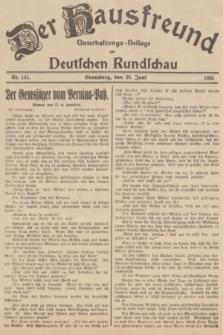 Der Hausfreund : Unterhaltungs-Beilage zur Deutschen Rundschau. 1935, Nr. 142 (23 Juni)