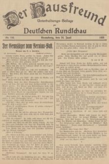 Der Hausfreund : Unterhaltungs-Beilage zur Deutschen Rundschau. 1935, Nr. 144 (26 Juni)