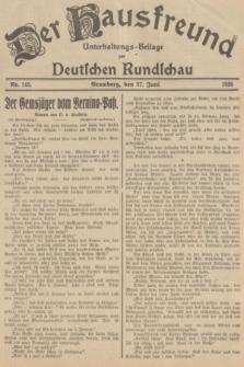 Der Hausfreund : Unterhaltungs-Beilage zur Deutschen Rundschau. 1935, Nr. 145 (27 Juni)