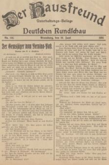 Der Hausfreund : Unterhaltungs-Beilage zur Deutschen Rundschau. 1935, Nr. 146 (28 Juni)