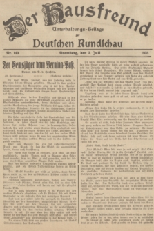 Der Hausfreund : Unterhaltungs-Beilage zur Deutschen Rundschau. 1935, Nr. 149 (3 Juli)