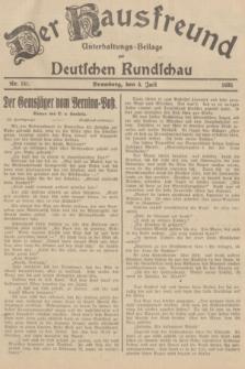 Der Hausfreund : Unterhaltungs-Beilage zur Deutschen Rundschau. 1935, Nr. 151 (5 Juli)