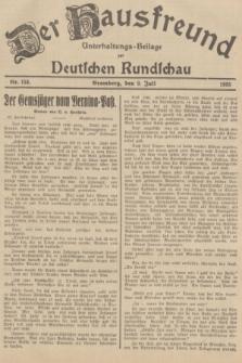 Der Hausfreund : Unterhaltungs-Beilage zur Deutschen Rundschau. 1935, Nr. 154 (9 Juli)
