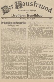 Der Hausfreund : Unterhaltungs-Beilage zur Deutschen Rundschau. 1935, Nr. 155 (10 Juli)