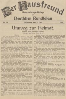 Der Hausfreund : Unterhaltungs-Beilage zur Deutschen Rundschau. 1935, Nr. 156 (11 Juli)