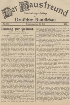 Der Hausfreund : Unterhaltungs-Beilage zur Deutschen Rundschau. 1935, Nr. 158 (13 Juli)
