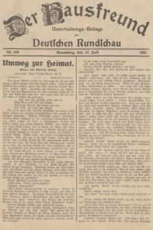 Der Hausfreund : Unterhaltungs-Beilage zur Deutschen Rundschau. 1935, Nr. 160 (16 Juli)