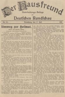 Der Hausfreund : Unterhaltungs-Beilage zur Deutschen Rundschau. 1935, Nr. 161 (17 Juli)