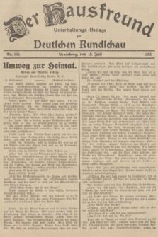 Der Hausfreund : Unterhaltungs-Beilage zur Deutschen Rundschau. 1935, Nr. 162 (18 Juli)