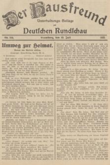 Der Hausfreund : Unterhaltungs-Beilage zur Deutschen Rundschau. 1935, Nr. 164 (20 Juli)