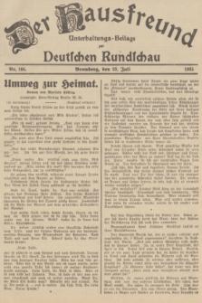 Der Hausfreund : Unterhaltungs-Beilage zur Deutschen Rundschau. 1935, Nr. 166 (23 Juli)