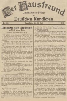 Der Hausfreund : Unterhaltungs-Beilage zur Deutschen Rundschau. 1935, Nr. 168 (25 Juli)