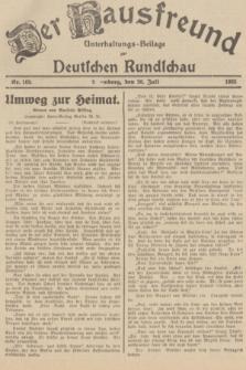 Der Hausfreund : Unterhaltungs-Beilage zur Deutschen Rundschau. 1935, Nr. 169 (26 Juli)