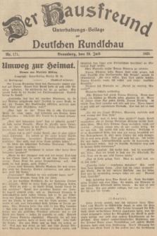 Der Hausfreund : Unterhaltungs-Beilage zur Deutschen Rundschau. 1935, Nr. 171 (28 Juli)
